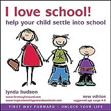 I Love School: Help Children Settle Down in to School