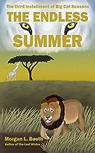 The Endless Summer (Big Cat Seasons Book 3)