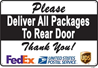 Deliver All Packages to Rear Door Sign – A Pleasant Reminder to Delivery People, an Vivid Design Plus UV Protection to Last Longer, Rust-Free Plastic at 10
