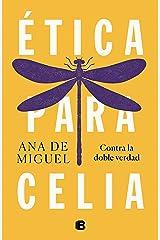 Ética para Celia (Spanish Edition) Format Kindle