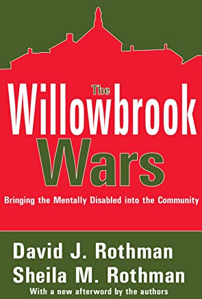The Willowbrook Wars: Bringing the Mentally Disabled into the Community (English Edition)