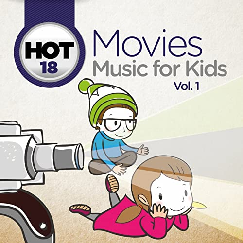 Hot 18 Movies Music for Kids, Vol. 1 (Covers from Original Motion Picture
