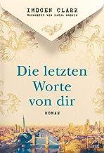 Die letzten Worte von dir (German Edition)