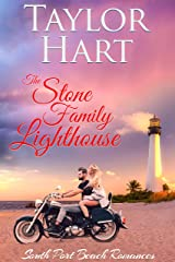 The Stone Family Lighthouse: Women's Fiction with a lot of Romance (South Port Beach Romances Book 3) Kindle Edition