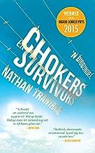 Chokers en survivors (Afrikaans Edition)