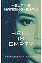 Hell is Empty: A Censored City Novelette Kindle Edition