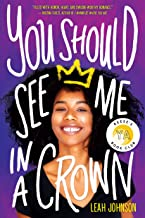 Download Book You Should See Me in a Crown PDF