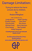 Damage Limitation: Trying to reduce the harm schools do to children