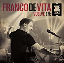 Franco De Vita Vuelve en Primera Fila