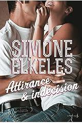 Attirance et indécision. Attirance et confusion, tome 2 (French Edition) Kindle Edition