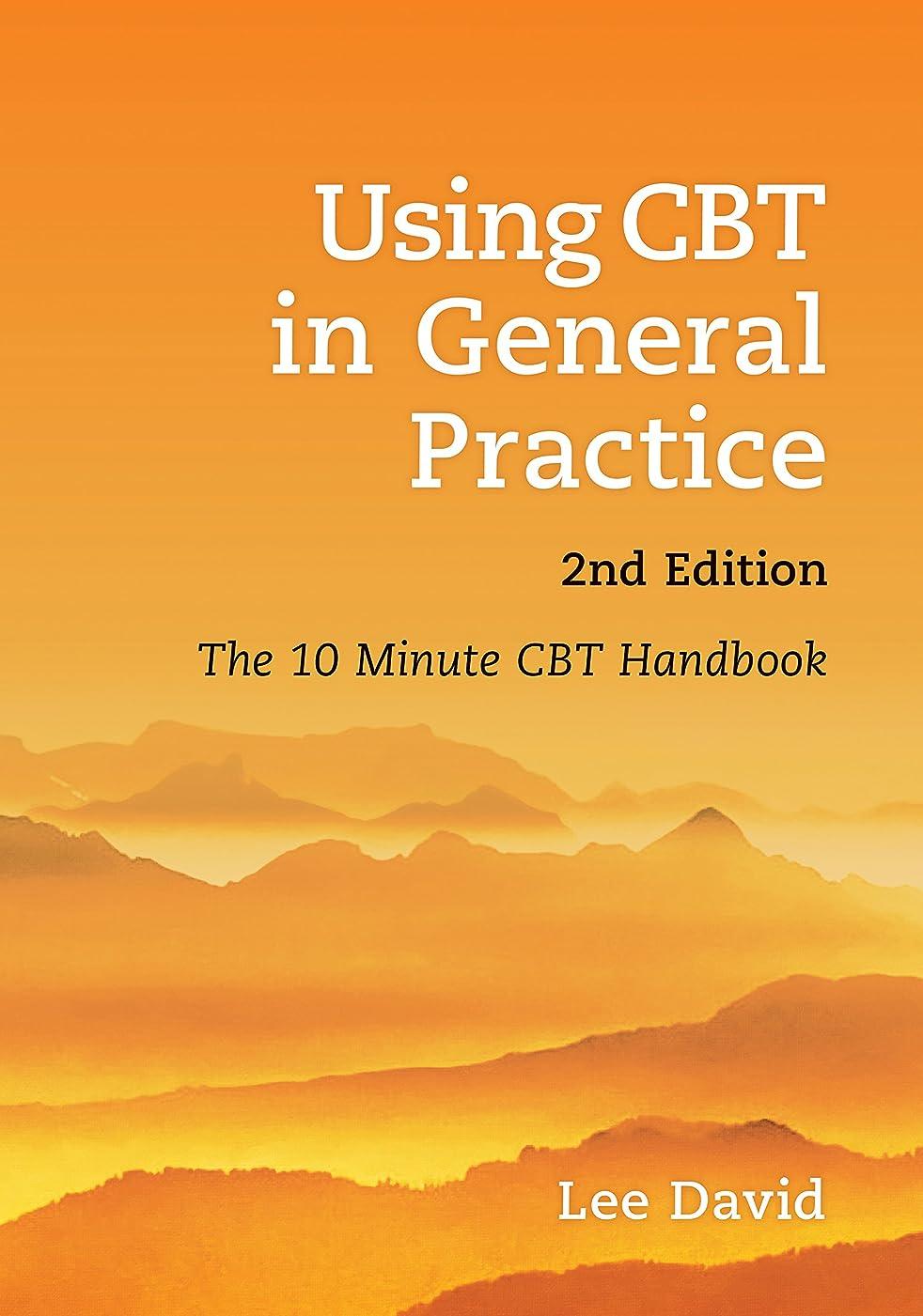 透明に絶壁バイソンUsing CBT in General Practice: The 10 Minute Consultation (English Edition)