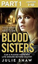 Blood Sisters: Part 1 of 3: Can a pledge made for life endure beyond death? (English Edition)