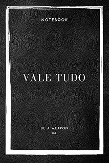 Notebook Vale Tudo Be A Weapon 2021 (Vale Tudo Notebooks)