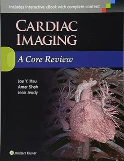 Cardiac Imaging: A Core Review