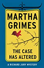 The Case Has Altered (Richard Jury Mysteries Book 14)