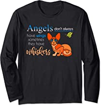 Angels Don't Always Have Wings Some Have Whiskers Long Sleeve T-Shirt