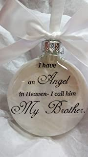 Memorial Christmas Ornament Sympathy Gift - Angel in Heaven I Call Him My Brother