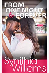From One Night to Forever (Henderson Family Book 4) Kindle Edition