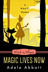 Witch Is Where Magic Lives Now (A Witch P.I. Mystery Book 37) (English Edition) Format Kindle