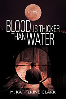 Blood is Thicker Than Water (The Greene and Shields Files Book 1)