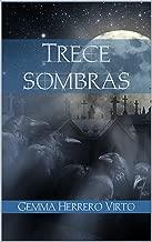 Trece sombras (Spanish Edition)