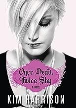 Once Dead, Twice Shy: A Novel (Madison Avery Book 1)