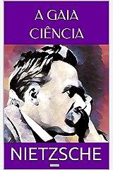 A Gaia Ciência (Coleção Nietzche) eBook Kindle