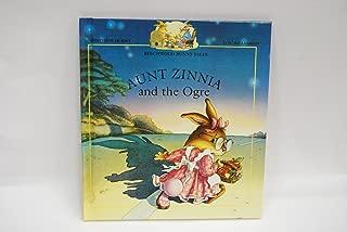 Aunt Zinnia and the Ogre (Beechwood Bunny Tales)