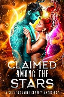 Claimed Among the Stars: A Sci Fi Romance Charity Anthology