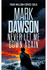 Never Let Me Down Again (John Milton Series Book 19) Kindle Edition