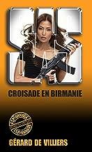 SAS 98 Croisade en Birmanie (French Edition)