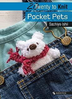 20 to Knit: Pocket Pets (Twenty to Make)