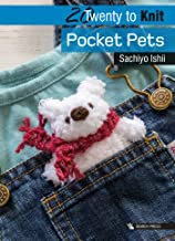 20 to Knit: Pocket Pets (Twenty to Make)