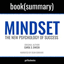 Mindset by Carol S. Dweck - Book Summary: The New Psychology of Success