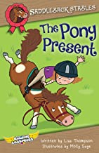 The Pony Present (Saddleback Stables Book 8)