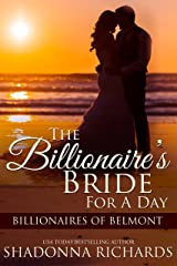 The Billionaire's Bride for a Day (Billionaires of Belmont Book 1) Kindle Edition