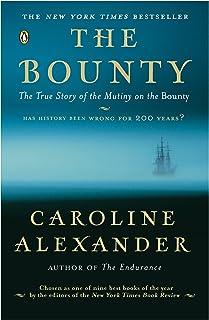 Bounty: The True Story of the Mutiny on the Bounty