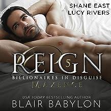 Reign: A Royal Romantic Suspense Novel (Billionaires in Disguise: Maxence, Book 7)