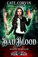 Bad Blood: A Reverse Harem Bully Romance (Bonds of Blood Book 2)