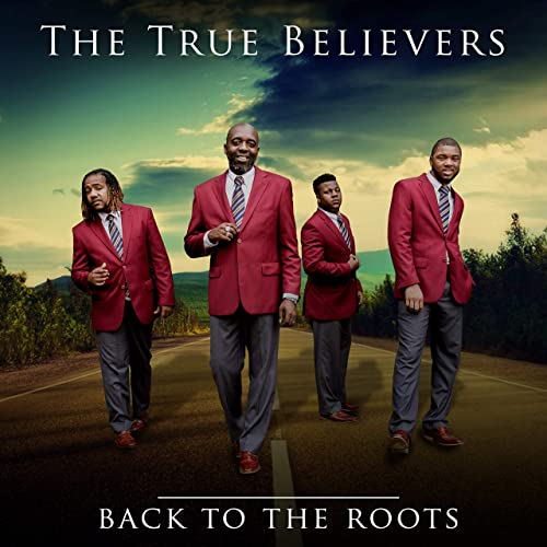 True Believers - Back To The Roots 2019