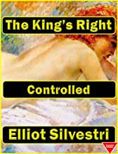 Controlled: The King's Right (The King's Right Book 5)
