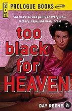 Too Black for Heaven (Prologue Crime)