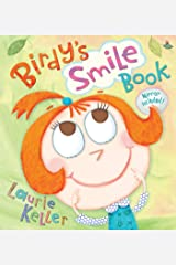 Birdy's Smile Book (Christy Ottaviano Books) Kindle Edition