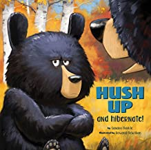Hush Up and Hibernate: 1