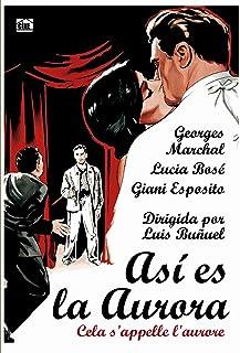 Cela Sapelle Laurore (Asi Es La Aurora) 1956 (European