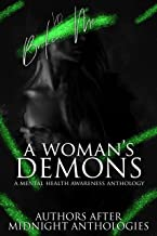 A Woman's Demons: A Mental Health Awareness Anthology