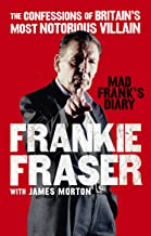 Mad Frank's Diary: The Confessions of Britain's Most Notorious Villain