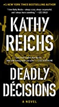 Deadly Decisions: A Novel (Temperance Brennan Book 3)