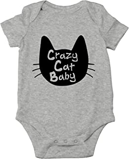 Crazy Cat Baby - My Other Siblings are Cats - Cute One-Piece Infant Baby Bodysuit