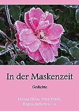 In der Maskenzeit: Gedichte (German Edition)